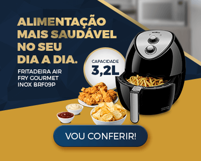 Banner Slider 4 – Fritadeira Air Fry